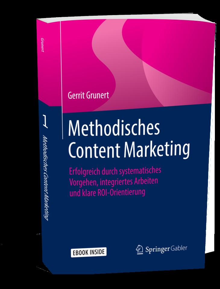 Content-Marketing-Buch Methodisches Content Marketing Gerrit Grunert